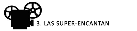 SUPER-ENCANTAN